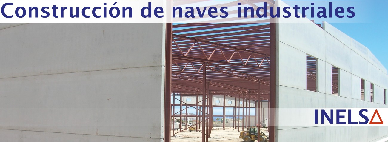 Empresas de Construcción y Proyecto de Naves Industriales presupuesto en Alicante
